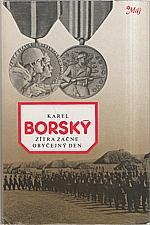 Borský: Zítra začne obyčejný den, 1984