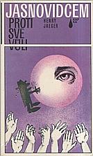 Jaeger: Jasnovidcem proti své vůli, 1985