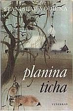 Vodička: Planina ticha, 1983