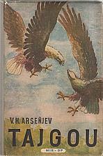 Arsen'jev: Tajgou, 1952