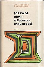 Yongden: Mipam, láma s Paterou moudrostí, 1969