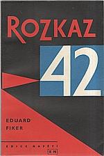 Fiker: Rozkaz 42, 1960