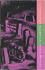 Fiker: Kilometr devatenáct, 1960