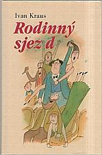 Kraus: Rodinný sjezd, 2000