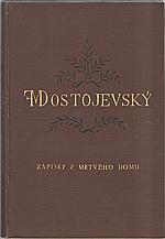 Dostojevskij: Zápisky z mrtvého domu, 1921