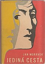 Morávek: Jediná cesta, 1947