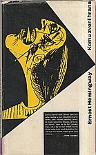 Hemingway: Komu zvoní hrana, 1962