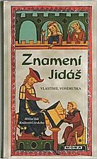 Vondruška: Znamení Jidáš, 2009