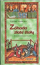 Vondruška: Záhada zlaté štoly, 2007