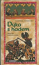 Vondruška: Dýka s hadem, 2007
