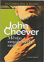 Cheever: Město zmařených snů, 2012
