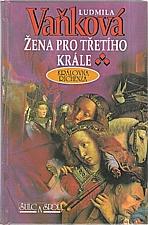 Vaňková: Žena pro třetího krále, 2001