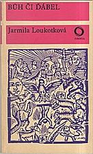 Loukotková: Bůh či ďábel, 1970