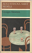 Simenon: Augustinova smrt ; Neděle, 1978