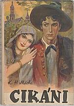 Mácha: Cikáni, 1940