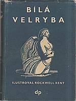 Melville: Bílá velryba, 1947