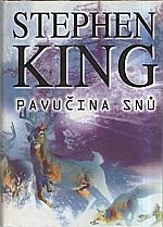 King: Pavučina snů, 2002