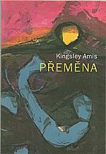 Amis: Přeměna, 1994