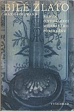 Grossmann: Bílé zlato, 1974