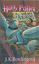 Rowling: Harry Potter a vězeň z Azkabanu, 2001
