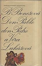 Benešová: Don Pablo, don Pedro a Věra Lukášová, 1972