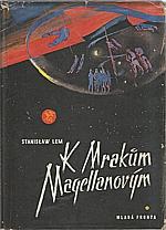 Lem: K mrakům Magellanovým, 1958