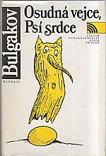 Bulgakov: Osudná vejce ; Psí srdce, 1990