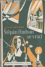 Houghton: Štěpán Hudson se vrací ..., 1947