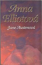 Austen: Anna Elliotová, 2008