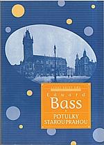 Bass: Potulky starou Prahou, 2000
