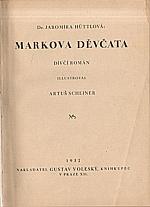 Hüttlová: Markova děvčata, 1932