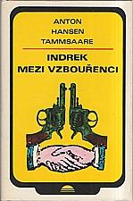 Tammsaare: Indrek mezi vzbouřenci, 1981