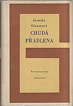 Glazarová: Chudá přadlena, 1953