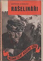 Coolen: Rašelináři, 1946