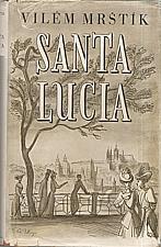 Mrštík: Santa Lucia, 1950
