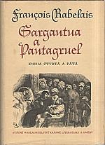 Rabelais: Gargantua a pantagruel, kniha čtvrtá a pátá, 1962