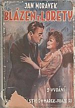 Morávek: Blázen z Lorety, 1946