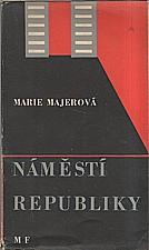Majerová: Náměstí Republiky, 1947