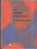 Barbey d'Aurevilly: Tři Ďábelské novely, 1998
