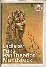 Fuks: Pan Theodor Mundstock, 1985