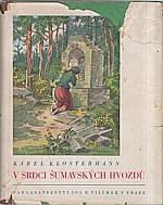 Klostermann: V srdci šumavských hvozdů, 1941