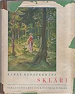Klostermann: Skláři, 1941