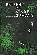 Rausch: Příběhy ze staré Šumavy, 1974