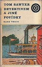 Twain: Tom Sawyer detektivem a jiné povídky, 1975