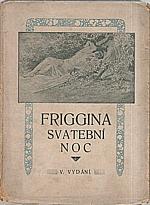 Ypsilon: Friggina svatební noc, 1921