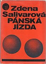Salivarová: Pánská jízda, 1968