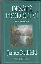 Redfield: Desáté proroctví, 1996