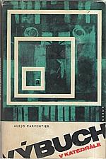 Carpentier: Výbuch v katedrále, 1969