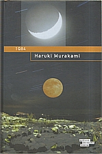 Murakami: 1Q84. Kniha 1 a 2, 2012