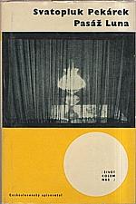 Pekárek: Pasáž Luna, 1964